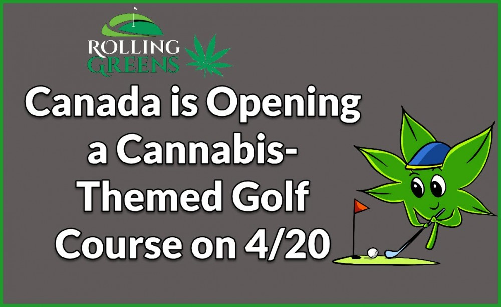 cannabis golf courses