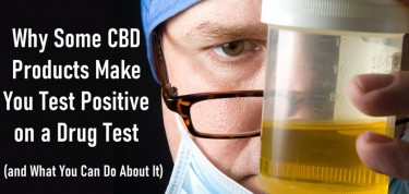 CAN CBD MAKE YOU FAIL A DRUG TEST