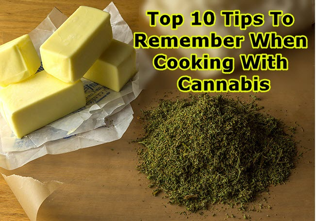 TIPS FOR COOKING WITH CANNABIS