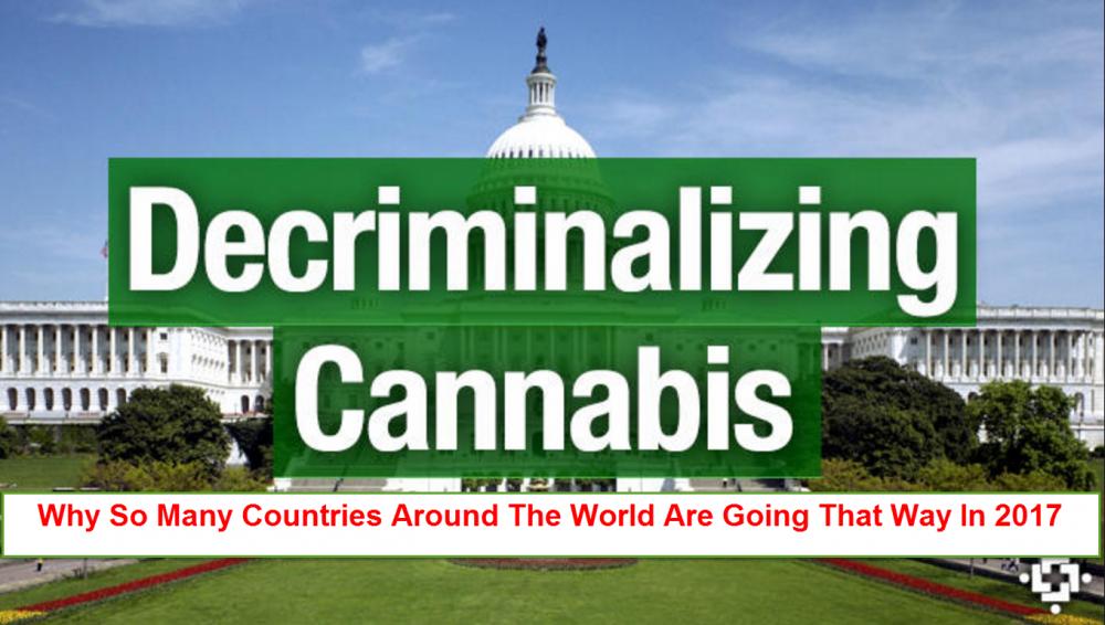 DECRIMINALIZE CANNABIS AROUND THE WORLD