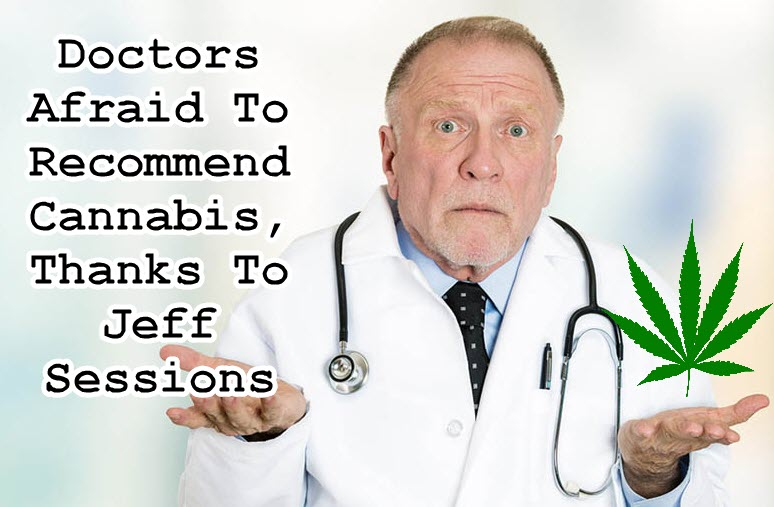 doctors afraid of jeff Sessions