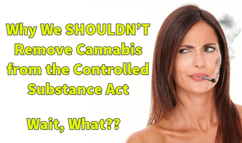 do not remove cannabis from the csa