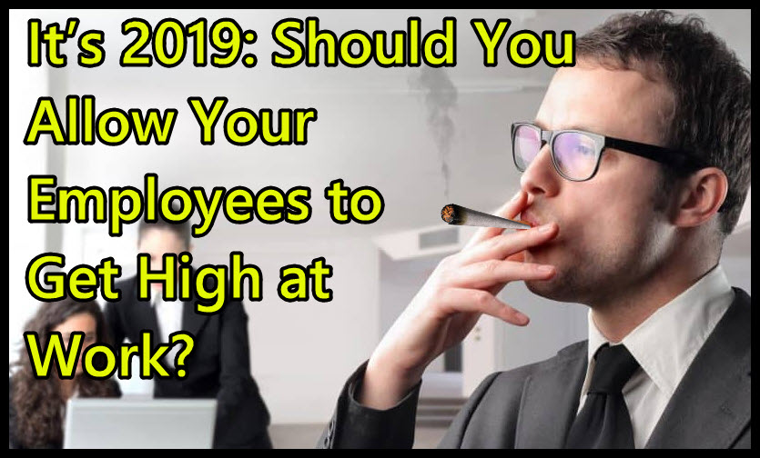 employees get high at work
