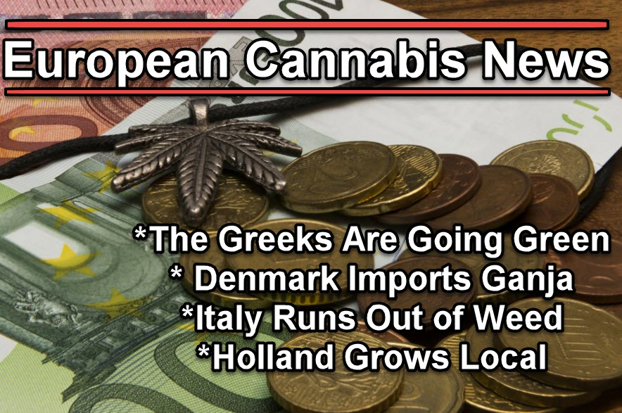 MARIJUANA NEWS FOR EUROPE