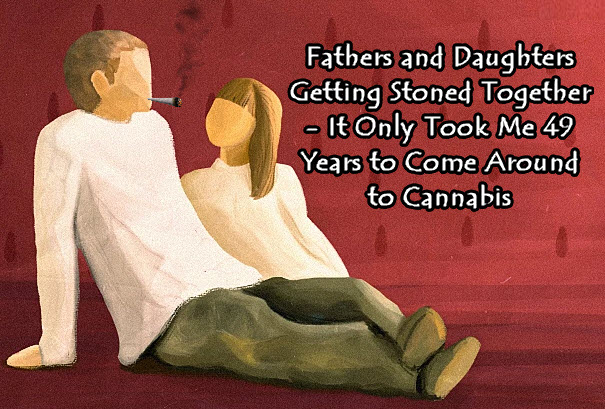 dads and daughters on weed
