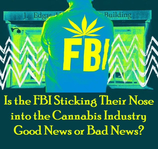 FBI cannabis industry