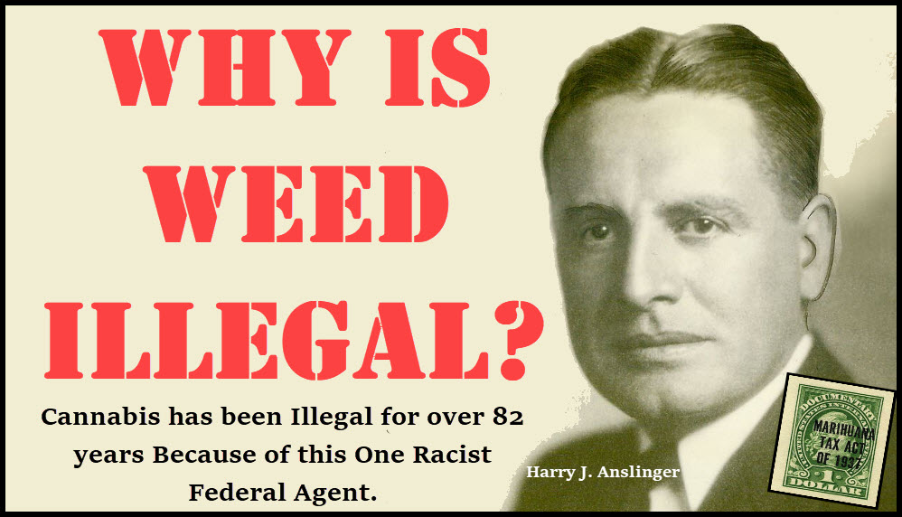 why is weed illegal