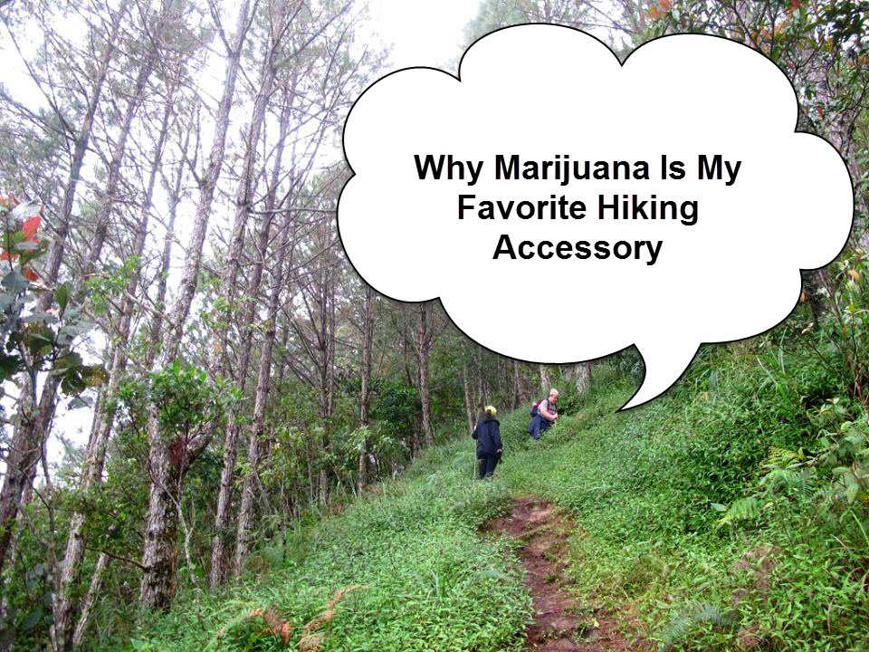marijuana hiking