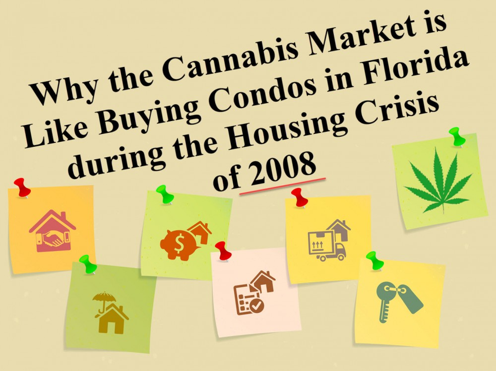 HOUSING CRASH AND CANNABIS MARKET CRASH