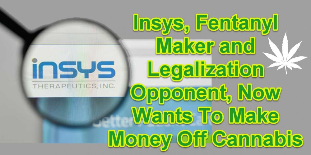 INSYS GOES INTO CANNABIS