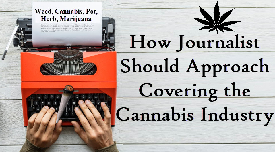 JOURNALISM AND CANNABIS NEWS