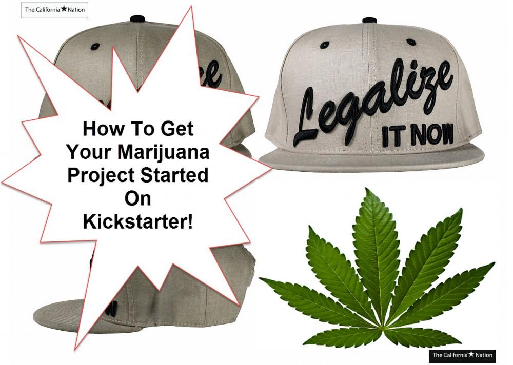 marijuana on kickstarter
