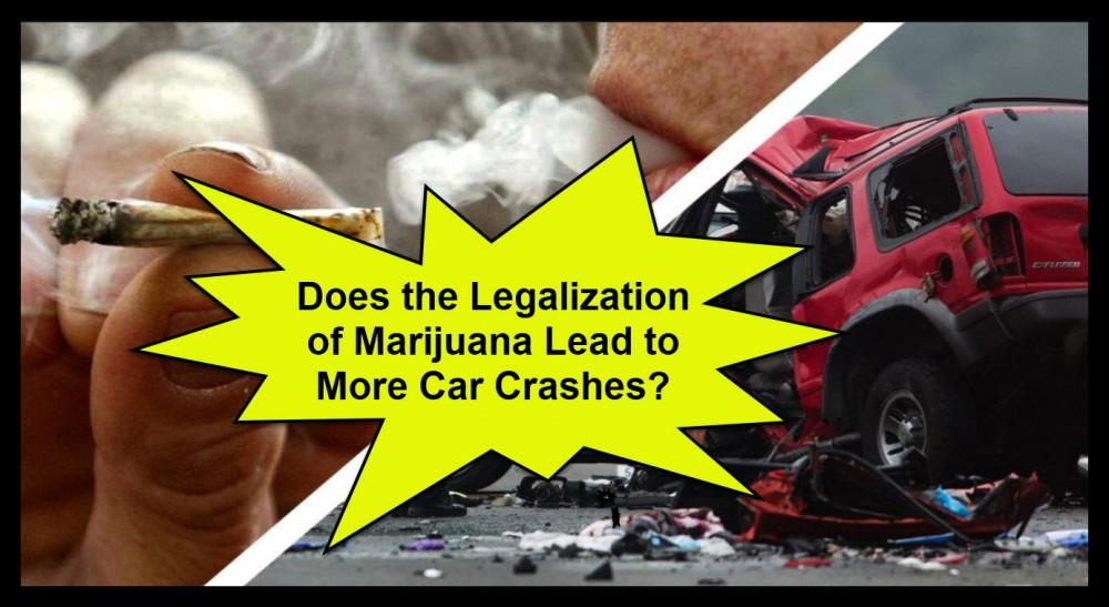 legalization of marijuana and car crashes