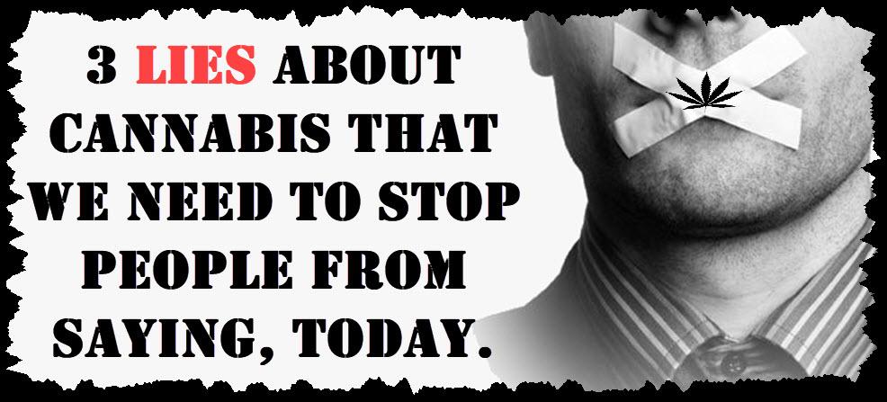 cannabis myths and lies