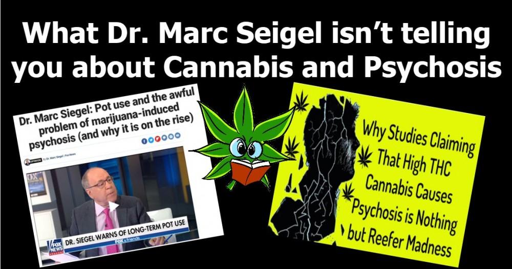 dr marc siegel on psychosis