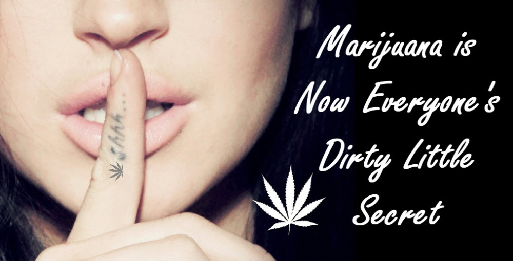 marijuana dirty secret