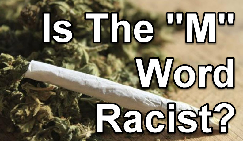 is marijuana racist