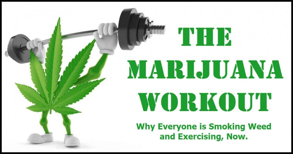 marijuana workouts
