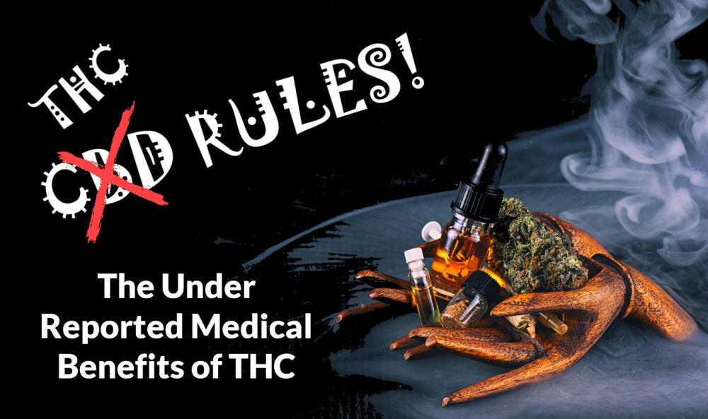 THC HAS MEDICAL VALUE