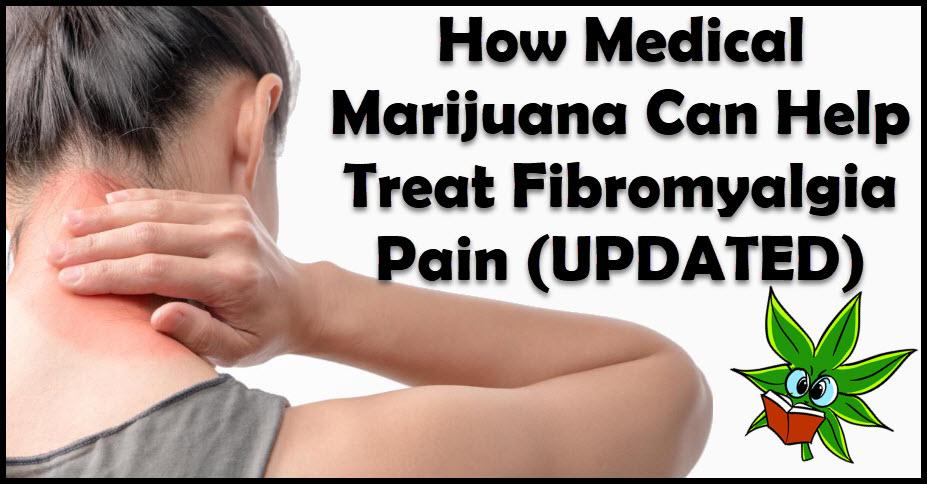 FIBRO PAIN AND MEDICAL MARIJUANA