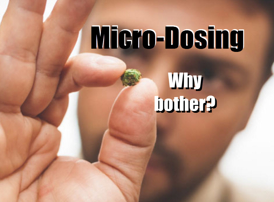 MICRODOSING CANNABIS AMOUNTS