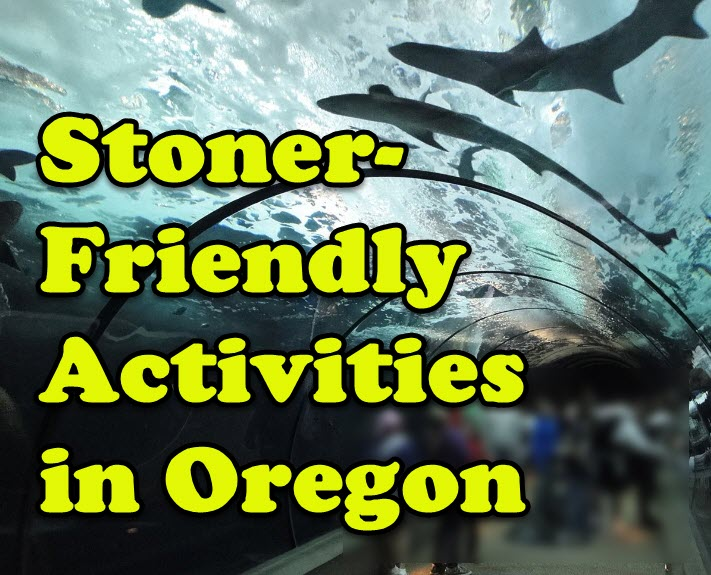 stoner friendly oregon events