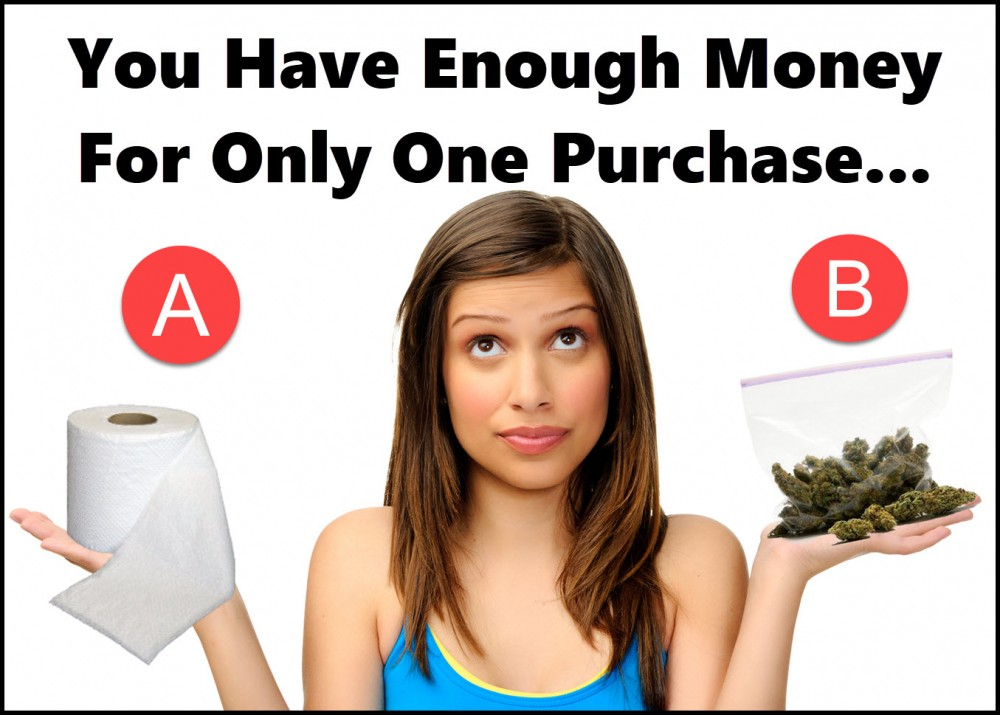 do you buy toilet paper or weed