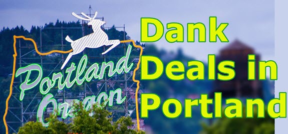 PORTLAND DISPENSARY DEALS