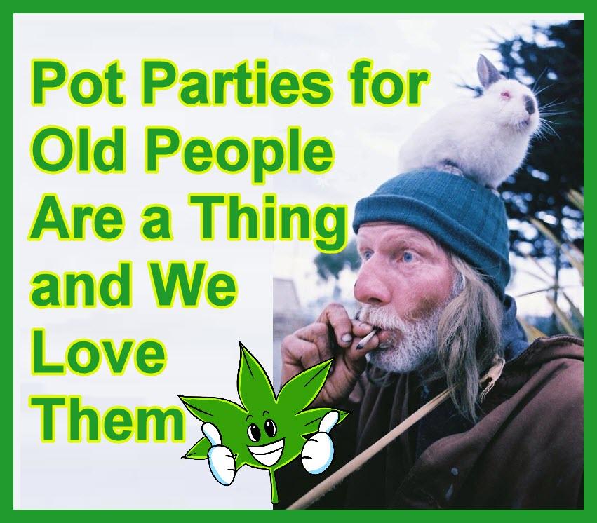 pot parties for seniors