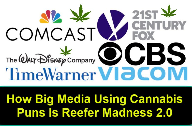 CANNABIS PUNS AND SLANG IN THE MEDIA