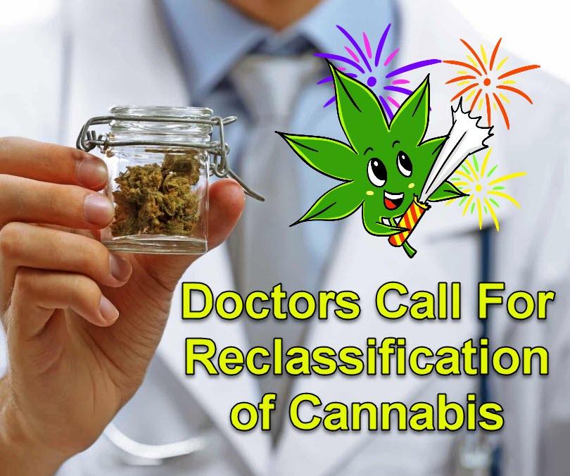 reclassify cannabis by doctors