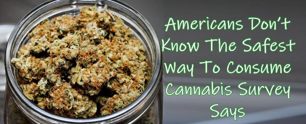 safest way to consumer cannabis
