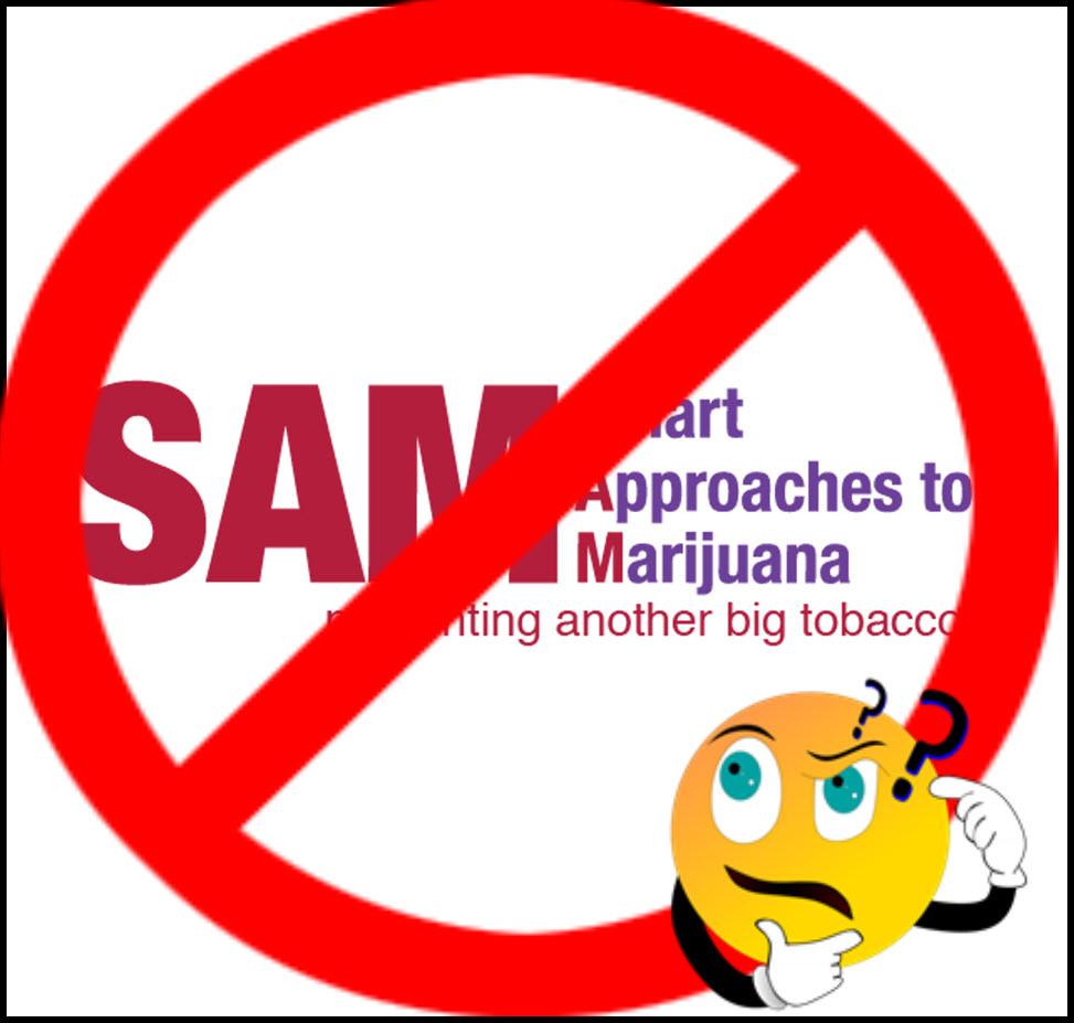 SAM Smart Approach to Marijuana