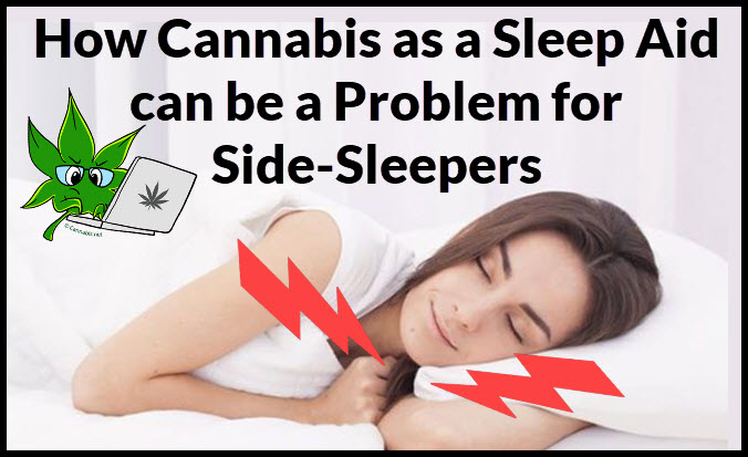 side sleeper and cannabis