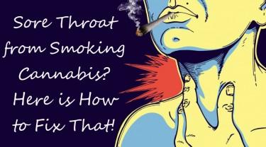 SORE THROAT FROM MARIJUANA SMOKE