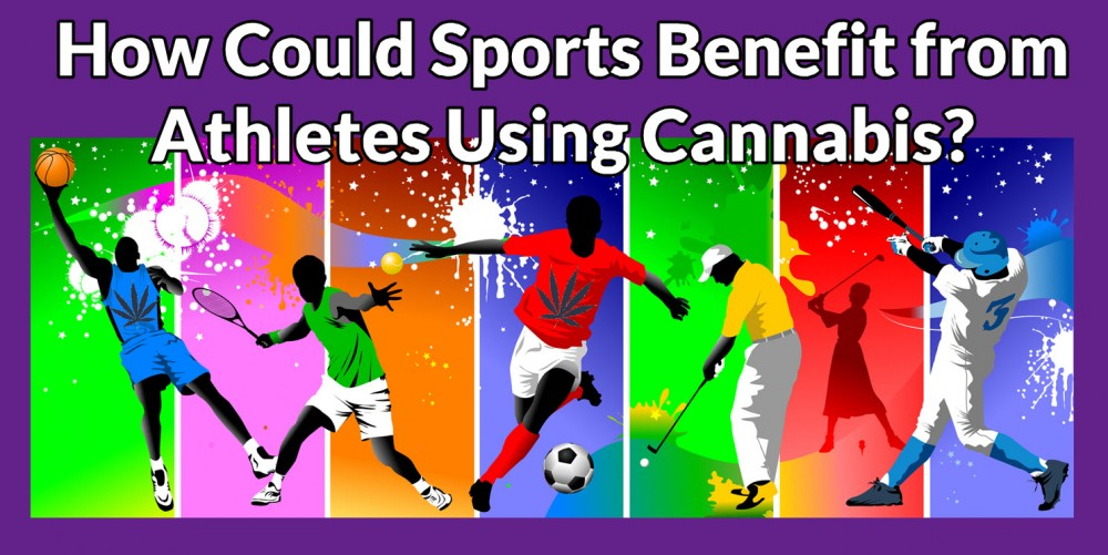 SPORTS AND CANNABIS AND WEED