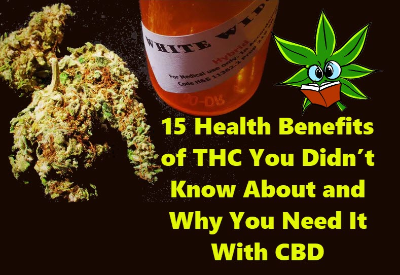 BENEFITS OF THC WITH CBD