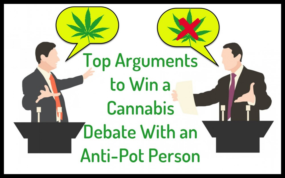 CANNABIS LEGALIZATION ARGUMENTS