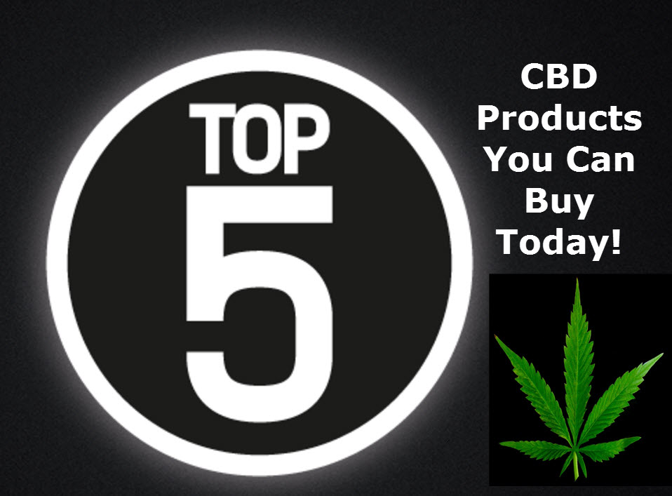 BEST CBD PRODUCTS TO BUY TODAY