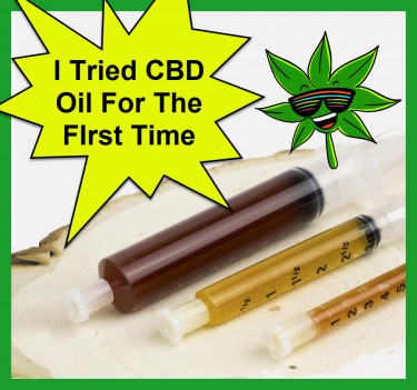 CBD OIL FOR THE FIRST TIME