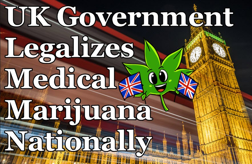 UK LEGALIZES CANNABIS FOR MEDICAL PURPOSES