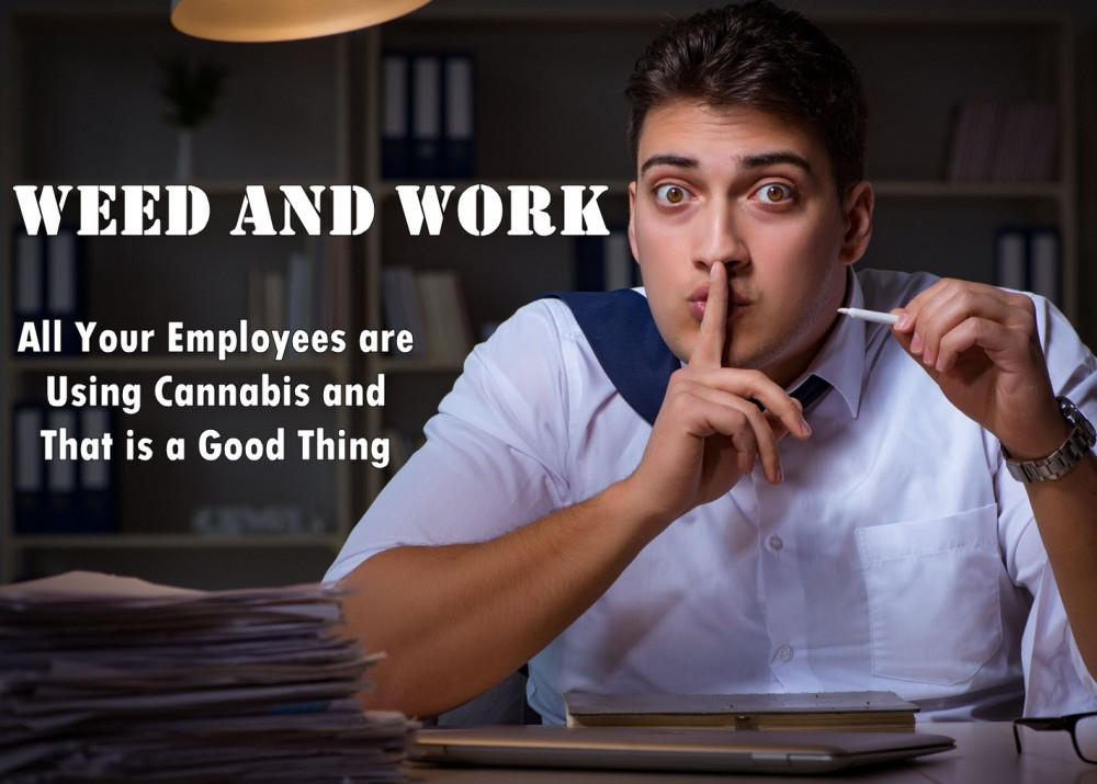 weedandwork - Jobs Where Free Marijuana is a Frequent Bonus
