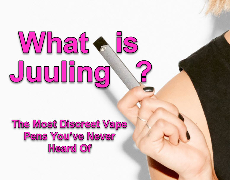 WHAT IS JUUL
