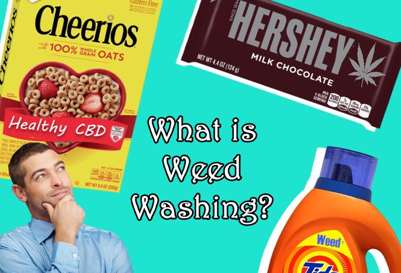 whatisweedwashing - CBD Craze Sparks 'Weed Washing' Trend